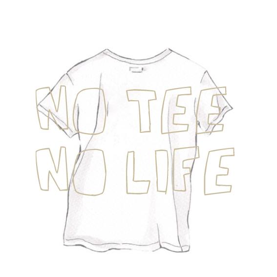 NO TEE NO LIFE